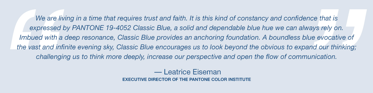 Pantone Color of the Year - Classic Blue - Lee Eiseman Quote
